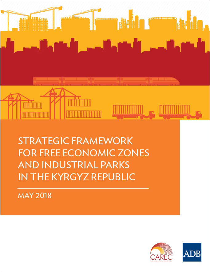 Strategic Framework for Free Economic Zones and Industrial Parks in the Kyrgyz Republic