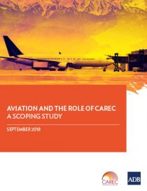 Aviation and the Role of CAREC: A Scoping Study